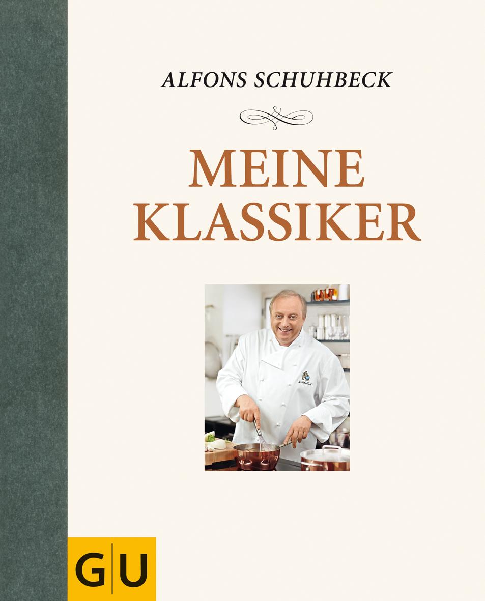Schuhbeck - Meine Klassiker - Kochgut